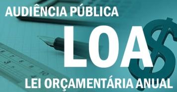 Audiência Pública apresenta e discute LOA 2019 dia 24 de setembro